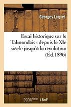 Essai Historique Sur Le Talmondais: Depuis…