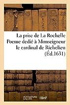 La prise de La Rochelle Poeme dedié…