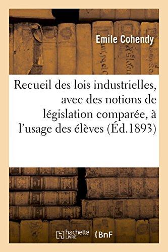 recueil-des-lois-industrielles-avec-des-notions-de-lgislation-compare-lusage-des-lves-sciences-sociales-french-edition