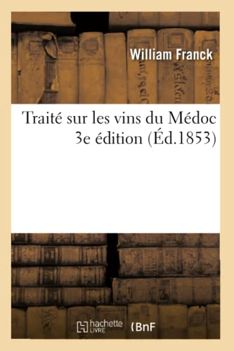 trait-sur-les-vins-du-mdoc-3e-dition-sciences-french-edition