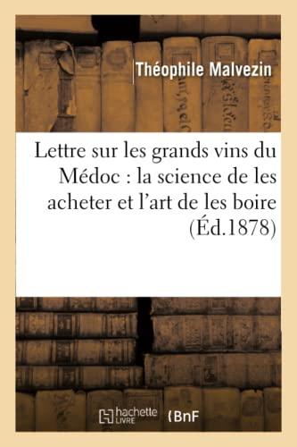lettre-sur-les-grands-vins-du-mdoc-la-science-de-les-acheter-et-lart-de-les-boire-savoirs-et-traditions-french-edition