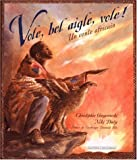 Gregorowski, Christopher: Vole, bel aigle, vole ! (French Edition)
