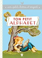 Ton petit alphabet by Pierre Probst