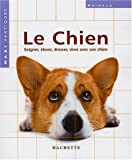 Gerd Ludwig: Le chien (French Edition)