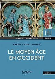 Le Moyen-âge en Occident by Michel Balard