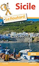 Guide du Routard Sicile 2016 by Collectif
