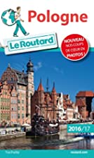Guide du Routard Pologne 2016/2017 by…