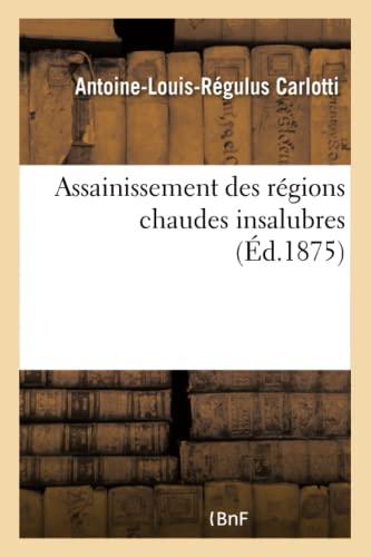assainissement-des-rgions-chaudes-insalubres-savoirs-et-traditions-french-edition