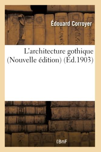 larchitecture-gothique-nouvelle-dition-arts-french-edition
