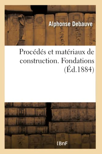procds-et-matriaux-de-construction-fondations-savoirs-et-traditions-french-edition