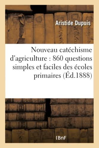 nouveau-catchisme-dagriculture-860-questions-simples-et-faciles-lusage-des-sciences-sociales-french-edition