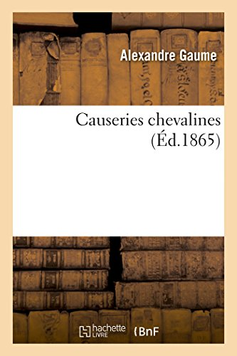 causeries-chevalines-savoirs-et-traditions-french-edition