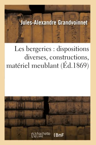 les-bergeries-dispositions-diverses-constructions-matriel-meublant-savoirs-et-traditions-french-edition