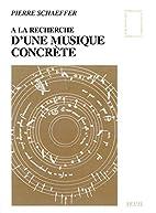 A la recherche de la musique concrète by…