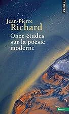 Onze études sur la poésie moderne by…