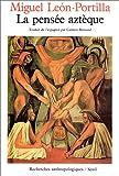 Léon-Portilla, Miguel: La pensée aztèque (French Edition)