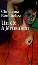 Un Eté à Jérusalem by Chochana Boukhobza