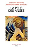 Bateson, Gregory: La Peur des anges (French Edition)