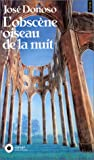 Donoso, José: L'Obscène oiseau de la nuit (French Edition)