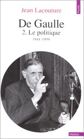 de-gaulle-tome-ii-le-politique-1944-1959