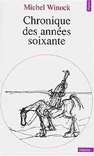 Chronique des annees soixante (French…
