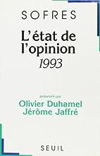 l'etat de l'opinion 1993 by Sofres