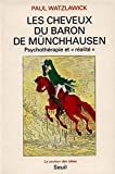 Watzlawick, Paul: Les cheveux du baron de Münchhausen (French Edition)