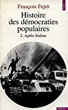 Fejtö, François: Histoire des démocraties populaires, tome 2 (French Edition)