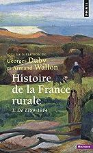 Histoire de la France rurale, tome 3 : De…