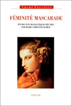 Féminité mascarade by Marie-Christine…