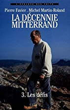 La décennie Mitterrand - 3. Les…