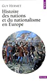 Hermet, Guy: Histoire des nations et du nationalisme en Europe (Points) (French Edition)