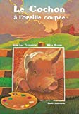 Miles Hyman: Le Cochon à l'oreille coupée (French Edition)