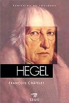 Hegel by François Châtelet