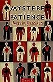 GAARDER,Jostein: Le mystère de la patience