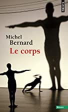 Le Corps (French Edition) by Michel Bernard