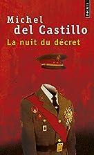 La nuit du décret by Michel del Castillo