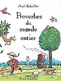 Scheffler, Axel: Proverbes du monde entier (French Edition)