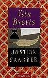 Gaarder, Jostein: Vita brevis (French Edition)