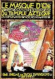 Iain Smyth: Le Masque d'or du temple azteque