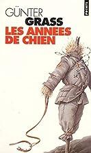 Les Années de chien by Günter Grass