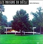 Maisons du siecle (les) by Zabalbea