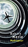 Merle, Robert: Madrapour (French Edition)
