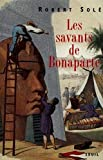 Sole, Robert: Les savants de Bonaparte (French Edition)