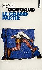 Grand partir (le) by Henri Gougaud
