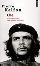 Che by Pierre Kalfon