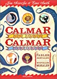 Lane Smith: Calmar un jour, calmar toujours (French Edition)
