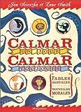 Lane Smith: Calmar un jour, calmar toujours (French Edition)