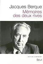 Mémoires des deux rives by Jacques Berque