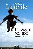 Le vaste monde by Robert Lalonde